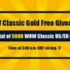 Free world of warcraft Classic gold euro at the highly competitive Service